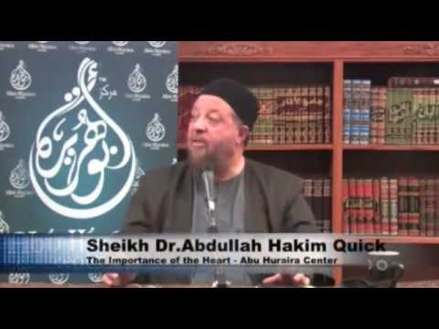 The Importance of the Heart - Dr Abdullah Hakim Quick (Islamic Lecture in English)