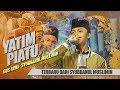 """Download Video """" NEW """" YATIM PIATU - Voc. Gus Azmi - Syubbanul Muslimin"""