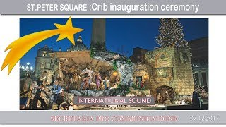 2017.12.07 St Peter Square : Crib inauguration ceremony