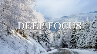 Deep Focus Music To Improve Concentration - 12 Hours of Ambient Study Music to Concentrate #142