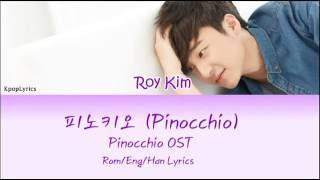 Roy Kim - Pinocchio (피노키오) (HAN|ROM|ENG) Color Coded Lyrics