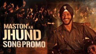 Maston Ka Jhund - Song Promo - Bhaag Milkha Bhaag