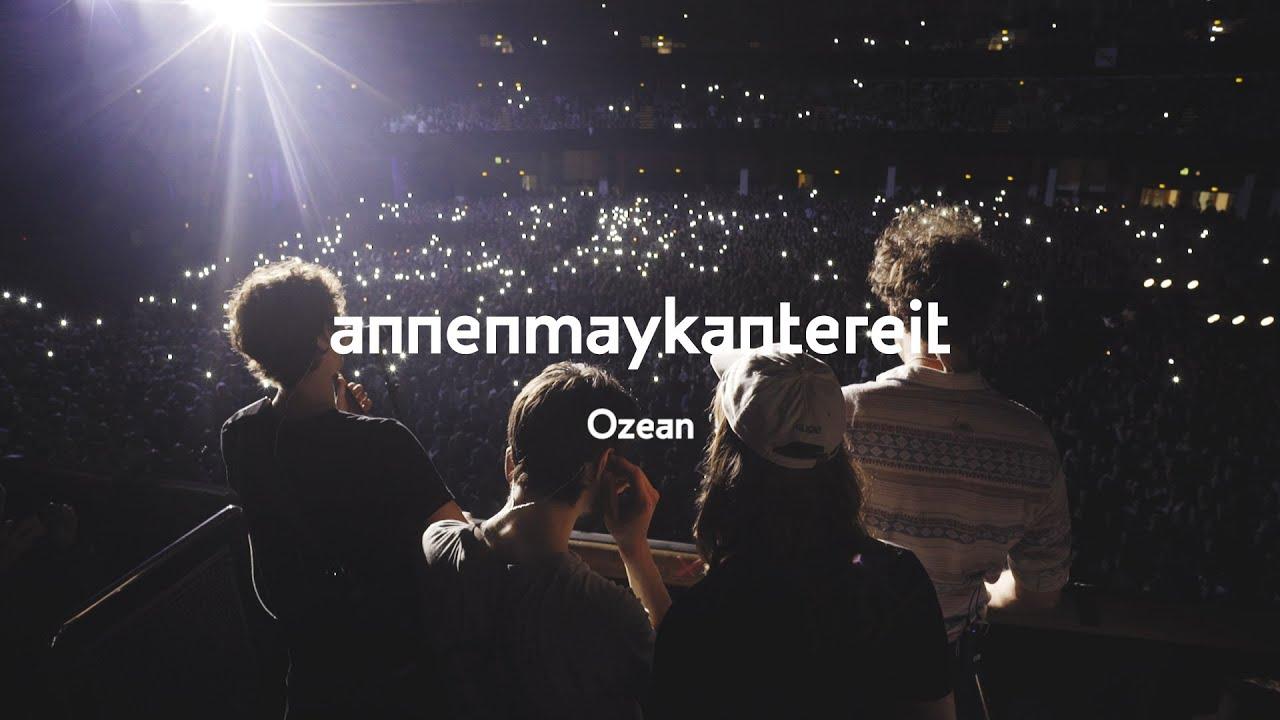 AnnenMayKantereit – Ozean
