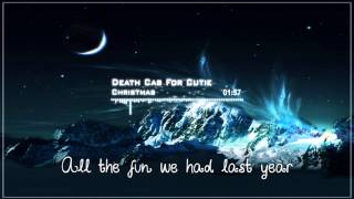Death Cab For Cutie - Christmas (Baby Please Come Home) [LYRICS]