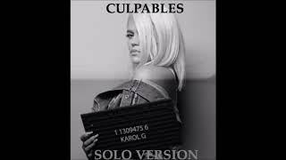 Karol G - Culpables (Solo Version)