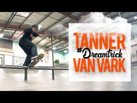 Tanner Van Vark's #DreamTrick