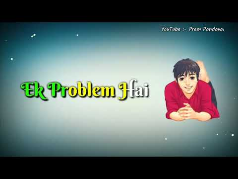 Ek Problem Hai | Best Heart Touching Dialogue |  Love Sad Whatsapp Status