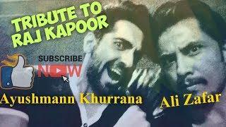 Ali Zafar & Ayushmann Khurrana - Tribute To Raj Kapoor  Lyrics