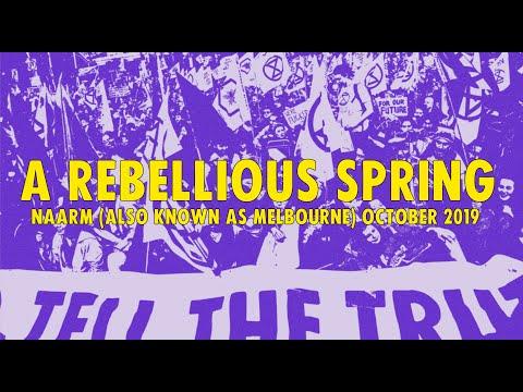 A Rebellious Spring // Naarm (also known as Melbourne) October 2019