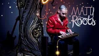 Matti Roots - I Miss You