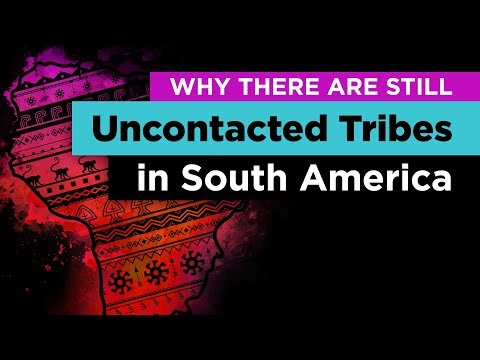 Hundreds of Uncontacted Tribes Still Exist Today, But Why?