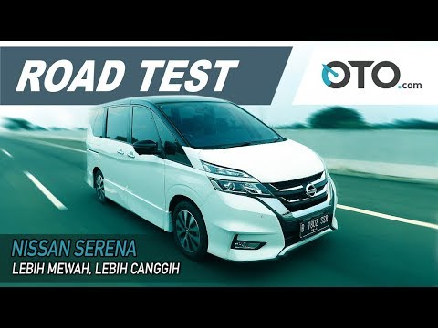 Nissan Serena | Road Test | Lebih Mewah, Lebih Canggih | OTO.com