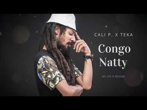 CALI P x TEKA - Congo Natty 2020 (REGGAE LIMPO)