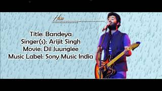 Chal bandeya HD - LYRICS -ARJIT SINGH 2018