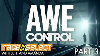 Control: AWE (Sequential Saturday) Let's Play - Part 3
