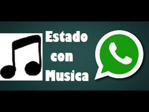Como Poner Musica En Estados De Whatsapp Thomas Juegos Android