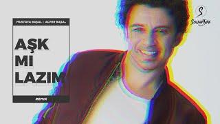 Buray - Aşk Mı Lazım (Alper Başal & Mustafa Başal Remix)