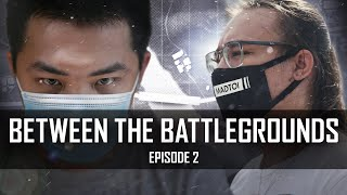 Between The Battlegrounds EP2 - Be Resilient   Documentary Ft. MADTOI, MARTIN and RensKy