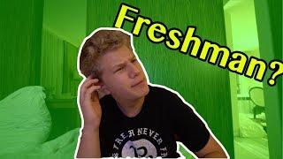 Why I'm called Freshman