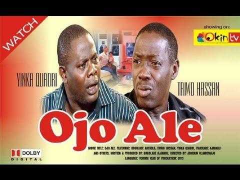 OJO ALE Yoruba Nollywood Movie Starring Yinka Quadri and Taiwo Hassan