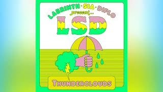 LSD   Thunderclouds Ft. Sia, Diplo, Labrinth (Remix)