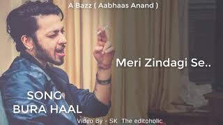 Chal Hat Nikal Meri Zindagi Se Tere Jaisi Bhot Aai | Lyrics Video A Bazz | 2018