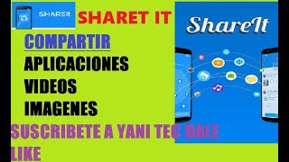 COMPARTIR APLICACIONES IMAGENES VIDEOS CON SHARET IT  SENCILLO Y RAPIDO