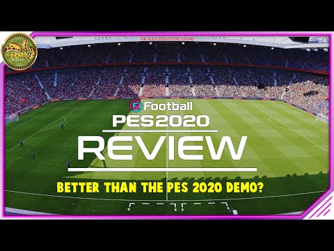 PES 2020 Gameplay Review - Is the Demo better?