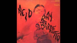 Ray Barretto -  Acid (1968) FULL ALBUM