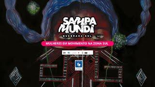 Lançamento das edições 2, 3 e 4 da revista Mulheres em Movimento na Zona Sul | Sampa Mundi