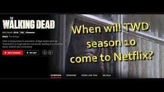 When will The Walking Dead season 10 come to Netflix?