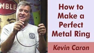 How to Make a Perfect Metal Ring - Kevin Caron