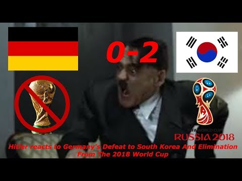 Hitler reacts to Germany's defeat to South Korea and elimination from the 2018 World Cup
