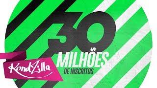 Retrospectiva 30 Milhões de Inscritos (KondZilla)