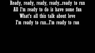 Dixie Chicks - Ready to Run - Lyrics