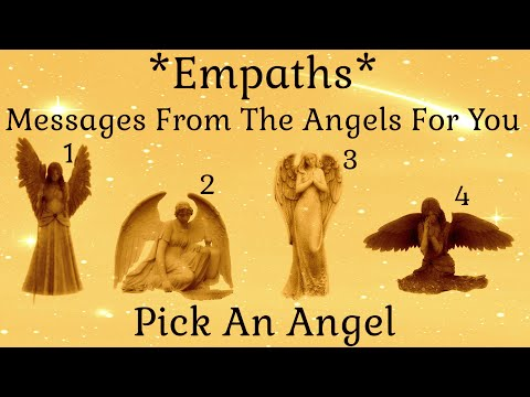 ✨Pick An Angel✨ Empaths ~ Messages From The Angels For You!