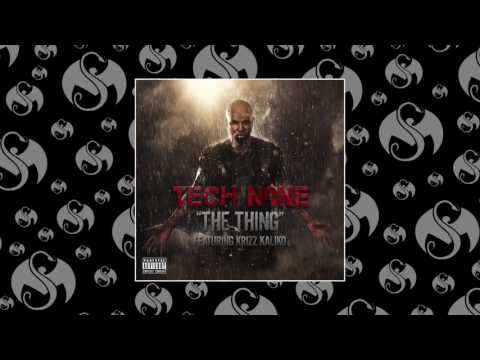 Tech N9ne - The Thing (Feat Krizz Kaliko)   OFFICIAL AUDIO