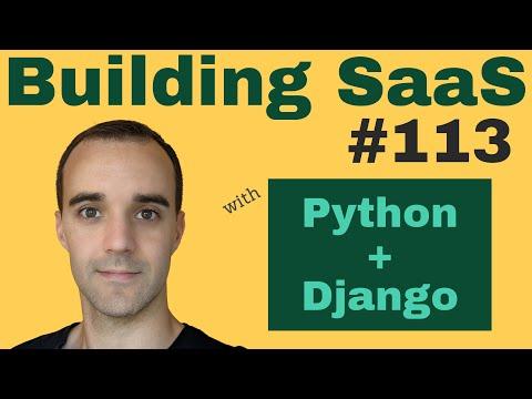 School Break Filters - Building SaaS with Python and Django #113 thumbnail