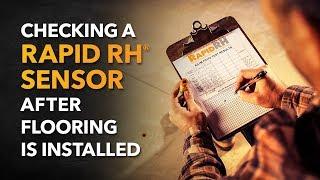 Rapid RH Sensor: Checking After Flooring Is Installed