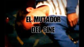 """El """"mutador"""" del cine"""