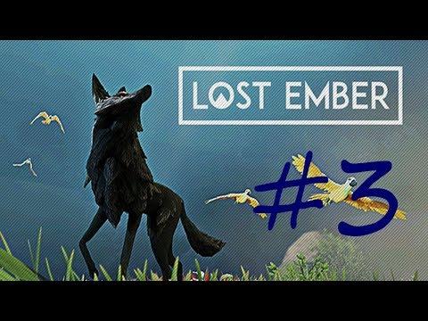 Прохождение игры LOST EMBER #3 часть  экшен приключение квест