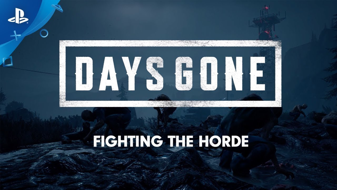 Fighting the Overwhelming Hordes of Days Gone