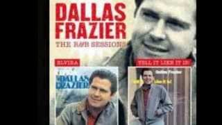 DALLAS FRAZIER - MY WOMAN UP'T AND GONE