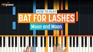 "How To Play ""Moon And Moon"" By Bat For Lashes 