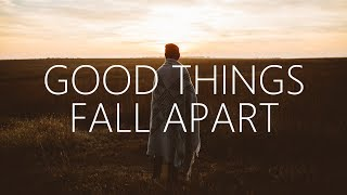 ILLENIUM, Jon Bellion    Good Things Fall Apart (Lyrics)