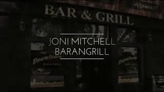 Joni Mitchell / Barangrill