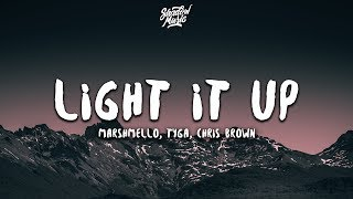 Marshmello, Tyga, Chris Brown   Light It Up (Lyrics)