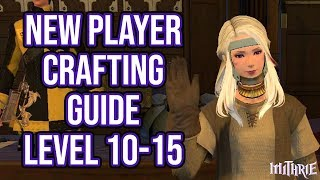 FFXIV 2 55 0583 New Player Crafting Guide Level 5 to 10