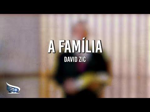 A Família | Restauração | David Zic