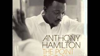 The Point of It All  -  Anthony Hamilton